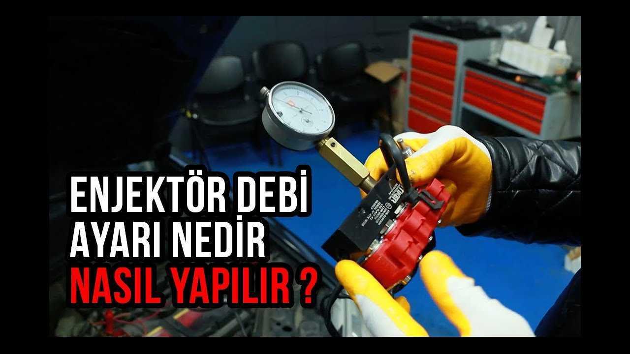 Enjektör Debi Ayarı nedir? Nasıl Yapılır?