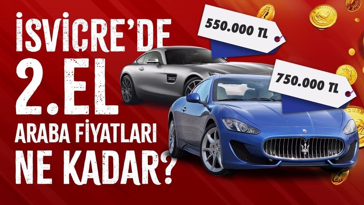 İsviçre'de Araba Fiyatları