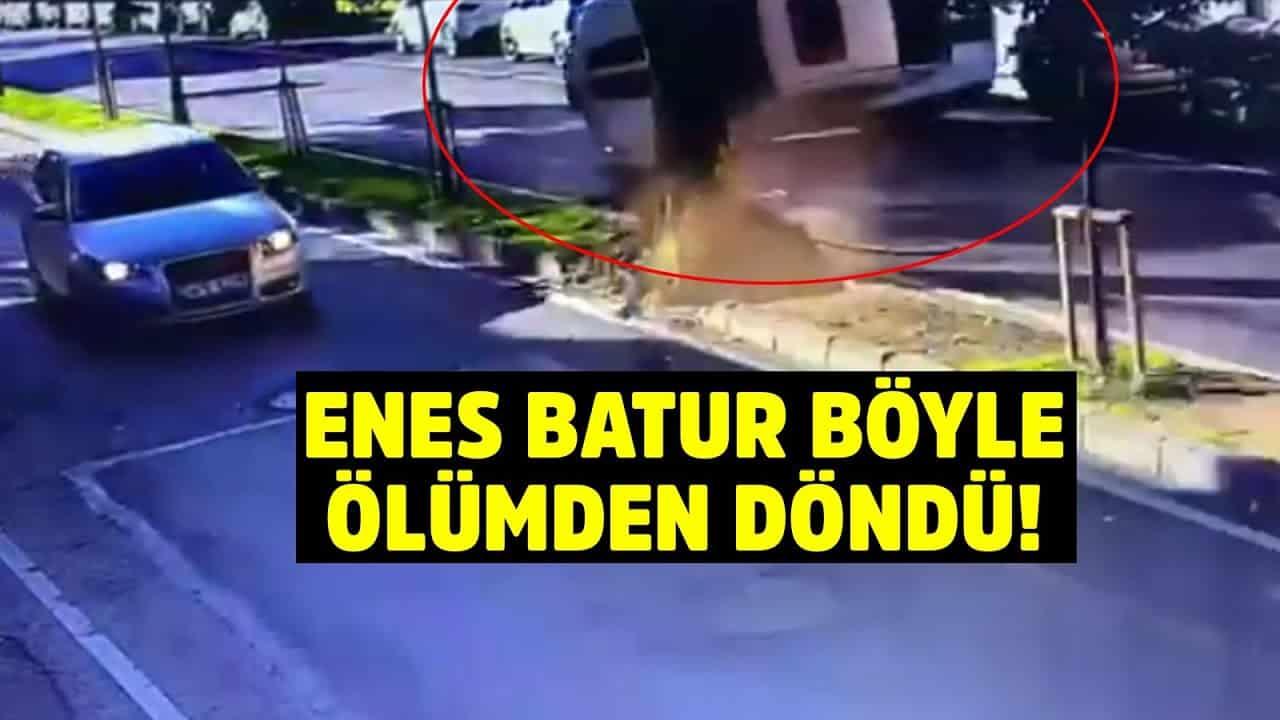 Enes Batur kaza yaptı